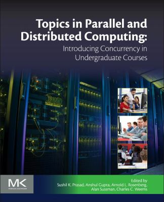 book cover: Topics in Parallel and Distributed Computing