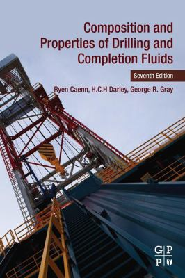 book cover: Composition and Properties of Drilling and Completion Fluids