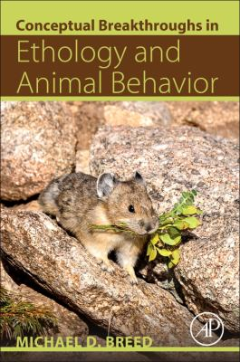 Conceptual Breakthroughs in Ethology and Animal Behavior