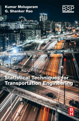 book cover: Statistical Techniques for Transportation Engineering