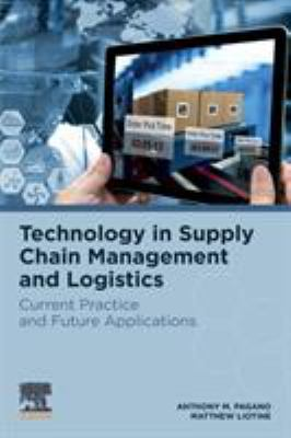 Technology in Supply Chain Management and Logistics