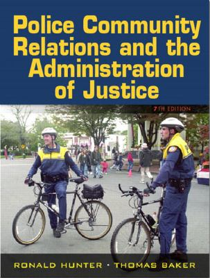 Police-Community Relations and the Administration of Justice