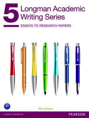 Longman Academic Writing Series : 5 Essays to research papers