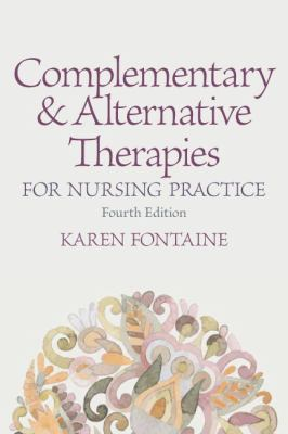 Complementary and Alternative Therapies for Nursing Practice (4th ed.)
