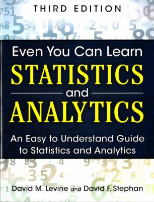 Book cover: Even You Can Learn Statistics and Analytics