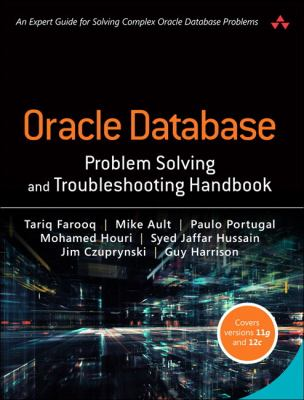 book cover: Oracle Database Problem Solving and Troubleshooting Handbook