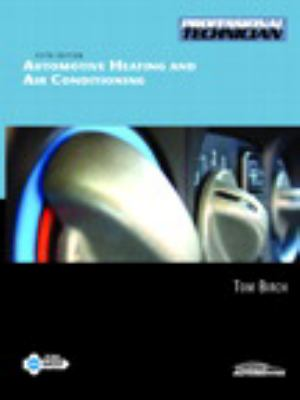 Automotive Heating and Air Conditioning - 5e