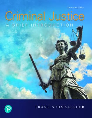 Cover art of Criminal Justice A Brief Introduction 13th Ed.