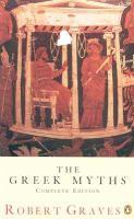The Greek Myths: Vol.1