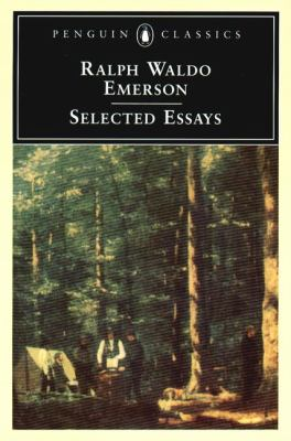 Selected Essays by Ralph Waldo Emerson