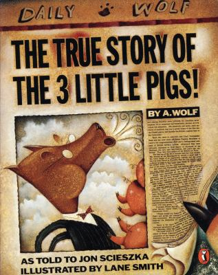the true story of the 3 little pigs cover art