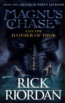 Magnus Chase & The Hammer Of Thor