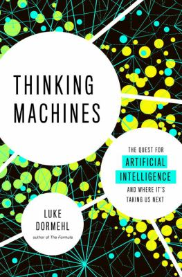 Cover of Thinking Machines by Luke Dormehl