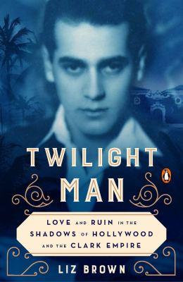 Twilight man : by Brown, Liz,