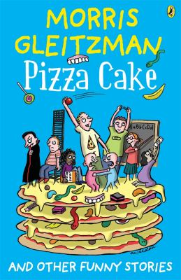Pizza Cake and Other Funny Stories
