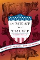 Book cover for In Meat we Trust by Maureen Ogle