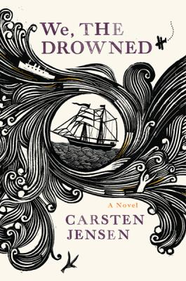 Cover of We, the Drowned by Carsten Jensen