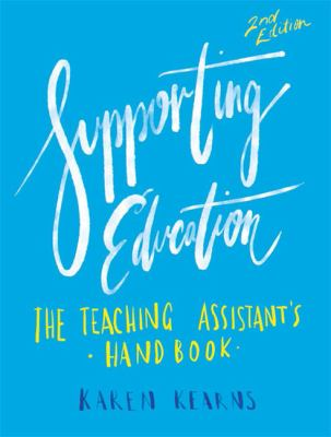 Supporting education : the assistant teacher's handbook