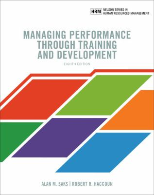 Managing performance through training and development Eighth edition. - Opens in a new window
