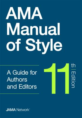 AMA Manual of Style a Guide for Authors and Editors book jacket