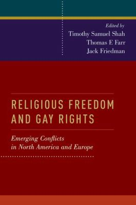 Religious Freedom and Gay Rights: Emergin Conflicts in the United States and Europe book cover