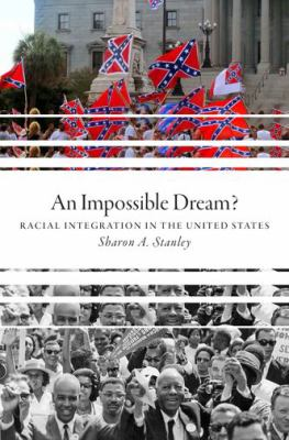 Impossible dream? : a racial integration in the United States,