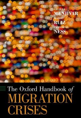Book Cover : The Oxford Handbook of Migration Crises
