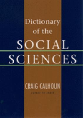 Dictionary of The Social SciencesBook Cover