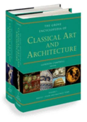 cover of The Grove Encyclopedia of Classical Art and Architecture