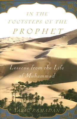 Cover Art for In the footsteps of the prophet : lessons from the life of Muhammad
