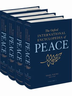 cover image for the oxford international encyclopedia of peace. Click on this image to get to the catalog entry.