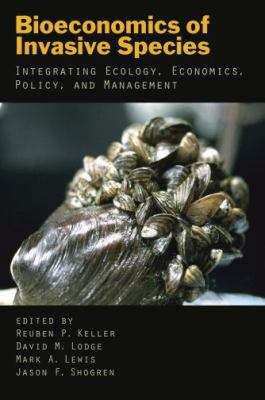 Cover of Bioeconomics of Invasive Species: Integrating Ecology, Economics, Policy, and Management