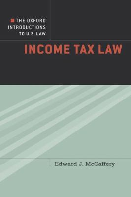 Link to Income Tax Law: Exploring the Capital-Labor Divide (Oxford Introductions to U.S. Law)