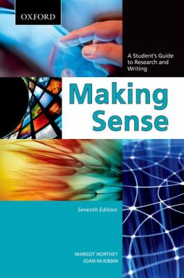 Making Sense : a student's guide to research and writing
