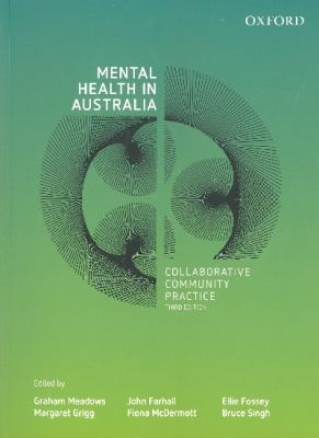 Mental health in Australia : collaborative community practice