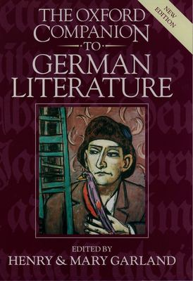 cover of The Oxford Companion to German Literature. 3rd edition.