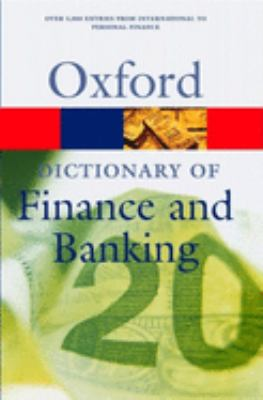Front cover art for the book A Dictionary of Finance and Banking Alan Isaacs (Editor); John Smullen (Editor); Nicholas Hand (Editor).