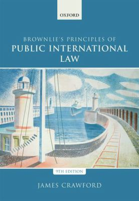 Brownlie's principles of public international law / by James Crawford, SC, FBA.