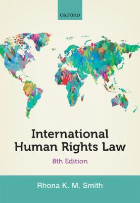 International human rights law / Rhona Smith.