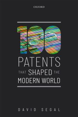 One Hundred Patents That Shaped the Modern World cover art