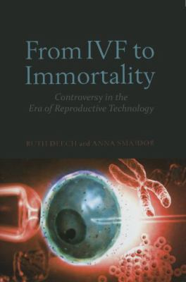 Book cover of From IVF to Immortality