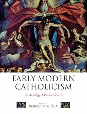 book cover of Early Modern Catholicism: An Anthology of Primary Sources