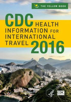 Cover of CDC Health Information for International Travel 2016