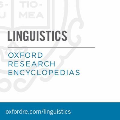 Oxford Research Encyclopedia: Linguistics