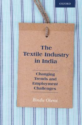 The Textile Industry in India