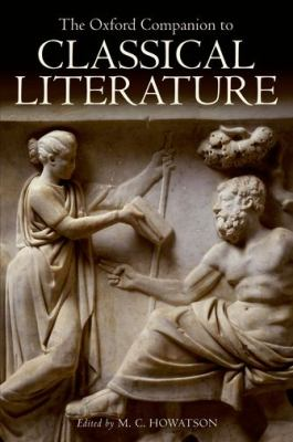 cover of The Oxford Companion to Classical Literature. 3rd edition.