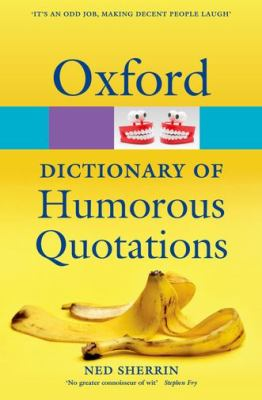 cover of Oxford Dictionary of Humorous Quotations