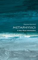 Metaphysics : a very short introduction