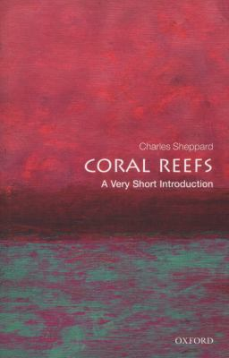 book cover: Coral Reefs: a very short introduction