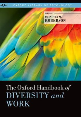 The Oxford Handbook of Diversity and Work (Harvard Login)
